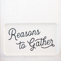 finding-home-farms-reasons-to-gather-gathering-tray
